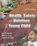 Health  Safety  and Nutrition for the Young Child Book