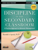 """Discipline in the Secondary Classroom: A Positive Approach to Behavior Management"" by Randall S. Sprick"