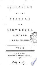 Seduction Or The History Of Lady Revel