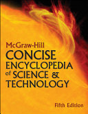 McGraw Hill Concise Encyclopedia of Science   Technology