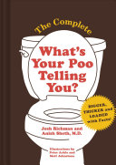The Complete What S Your Poo Telling You