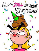 Happy 108th Birthday Shithead  Forget the Birthday Card and Get This Funny Birthday Password Book Instead