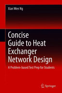 Concise Guide to Heat Exchanger Network Design