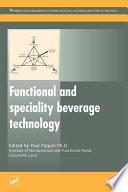 """Functional and Speciality Beverage Technology"" by P Paquin"