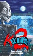 Kill River 2 Book PDF