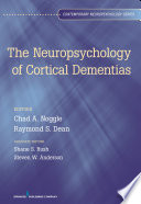 The Neuropsychology of Cortical Dementias