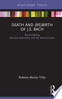 Death and (Re) Birth of J.S. Bach