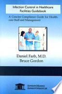 Infection Control in Healthcare Facilities Guidebook
