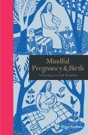 Mindful Pregnancy & Birth