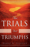 The Trials and Triumphs