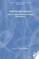 Deleuze and Guattari: Deleuze; Vol.2: Guattari; Vol.3: Deleuze and Guattari