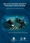 Manual for Activities Directed at Underwater Cultural Heritage