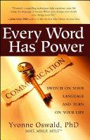 Every Word Has Power
