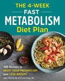 The 4-Week Fast Metabolism Diet Plan