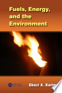 Fuels  Energy  and the Environment Book