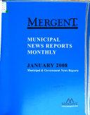 Mergent Municipal News Reports