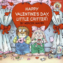 Little Critter  Happy Valentine s Day  Little Critter  Book PDF