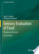 """Sensory Evaluation of Food: Principles and Practices"" by Harry T. Lawless, Hildegarde Heymann"