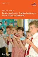 100  Fun Ideas for Modern Foreign Languages