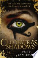 Cleopatra s Shadows