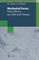 Mechanical Forces: Their Effects on Cells and Tissues