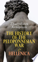 The History of the Peloponnesian War   Hellenica