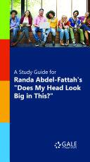 A Study Guide for Randa Abdel-Fattah's