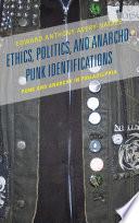Ethics  Politics  and Anarcho Punk Identifications