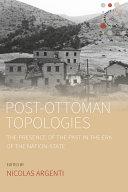 Pdf Post-Ottoman Topologies Telecharger
