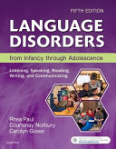 Cover of Language Disorders from Infancy Through Adolescence