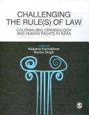 Challenging The Rules(s) of Law
