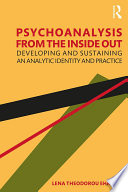 Psychoanalysis From The Inside Out PDF