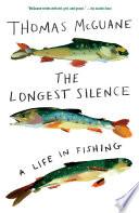 The Longest Silence