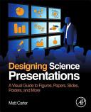 Designing Science Presentations Book