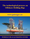The technological process on Offshore Drilling Rigs Pdf/ePub eBook