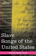 Slave Songs of the United States [Pdf/ePub] eBook