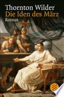 Die Iden des März  : Roman