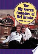 The Big Screen Comedies of Mel Brooks