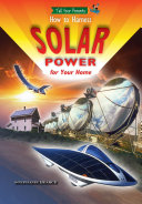 How To Harness Solar Power for Your Home (and Who's Already Doing It) ebook