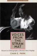 Voices from the Straw Mat: Toward an Ethnography of Korean ...