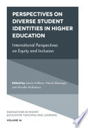 Perspectives on Diverse Student Identities in Higher Education