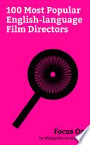 Focus On: 100 Most Popular English-language Film Directors