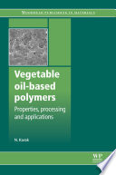 Vegetable Oil Based Polymers Book PDF