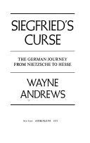 Siegfried's curse; the German journey from Nietzsche to Hesse