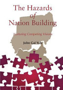 The Hazards of Nation Building Book