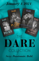 Pdf The Dare Collection January 2021 A: The Fiancé (Close Quarters) / Her Playboy Crush / Masquerade / Dating the Rebel