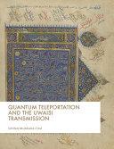 Pdf Quantum Teleportation and the Uwaisi Transmission