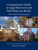 A Layperson s Guide to Legal Research and Self Help Law Books
