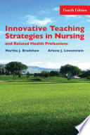 Innovative Teaching Strategies In Nursing And Related Health Professions Book PDF