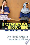 Cross Cultural Encounters In Modern World History